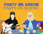 Party on, Wayne